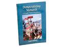 Democratizing Monarch: A Memoir of Nepal's King Birendra