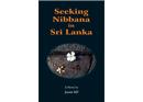 Seeking Nibbana in Sri Lanka