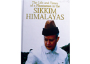 The Life and Times of a Plantsman  in the Sikkim Himalayas A Memoir