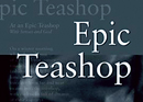 Epic Teashop: A Collection of Poems