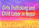 Girls Trafficking and Child Labor in Nepal  by Usha D. Acharya