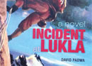 Incident at Lukla: A Novel by David Padwa