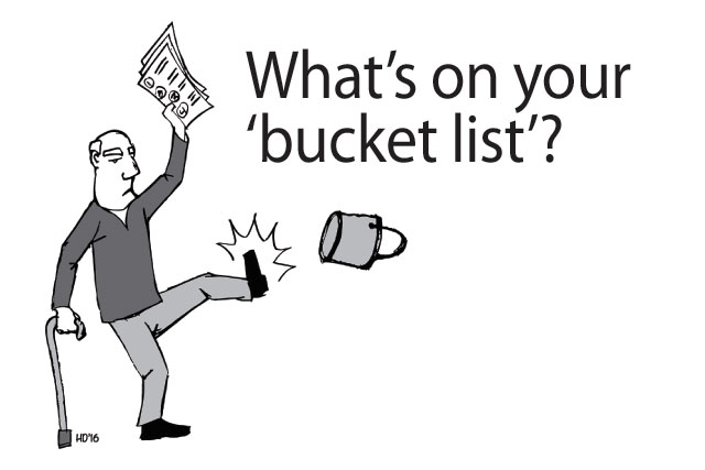What's On Your 'Bucket List'?