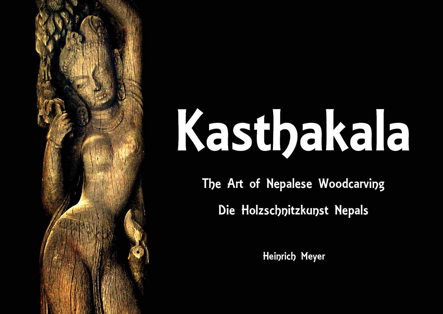Kasthakala: The Art of Nepalese Woodcarving