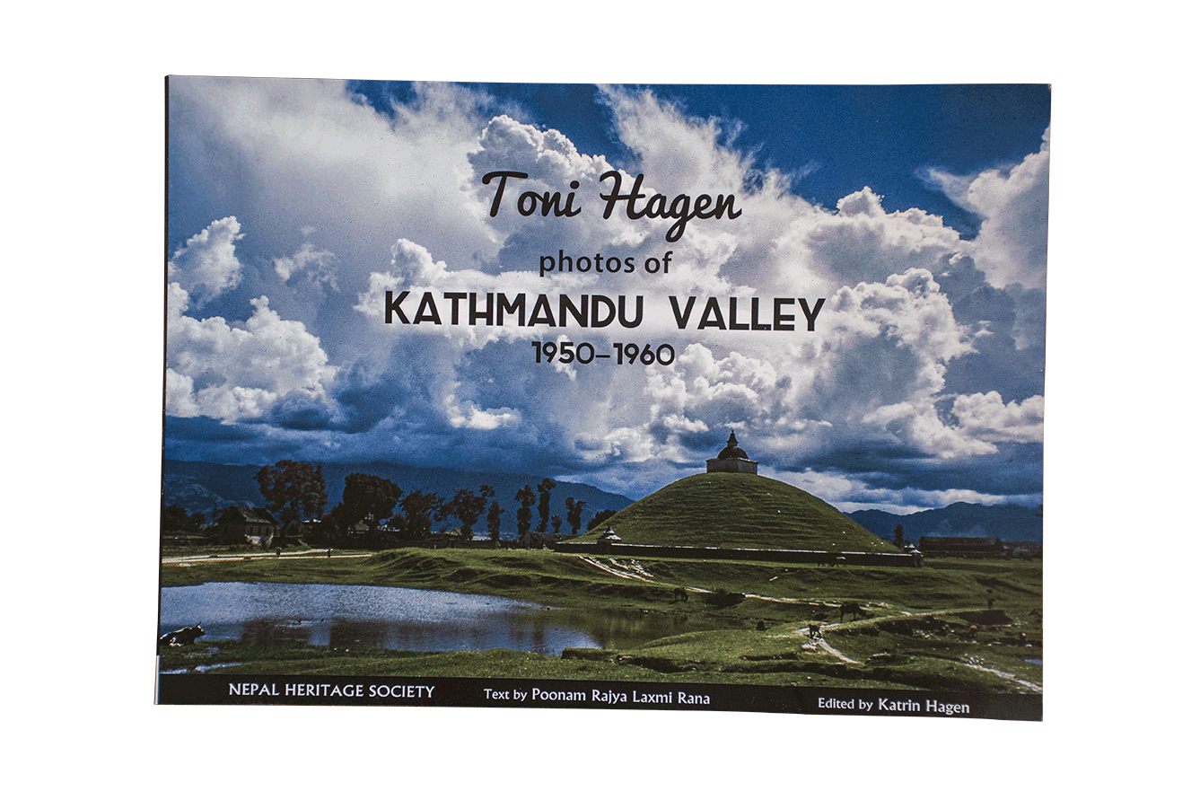 TONI HAGEN PHOTOS OF KATHMANDU VALLEY 1950-1960